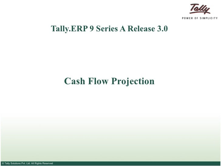 Cash flow projection | Excel to Tally | Tally Corporate Services | Tally sales
