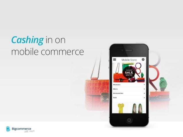 Cashing in on mobile commerce