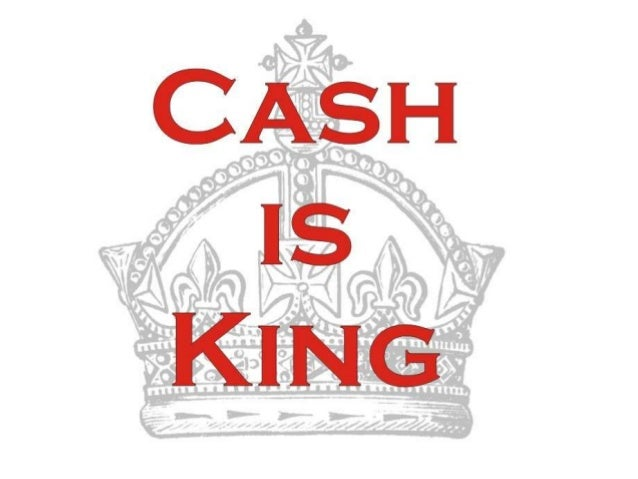 Cash Is King Ppt