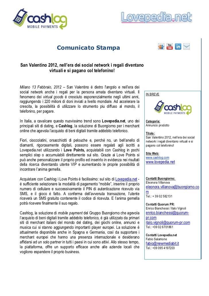 Comunicato StampaSan Valentino 2012, nell'era dei social network i regali diventano               virtuali e si pagano col...