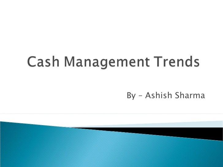Cash Management Trends