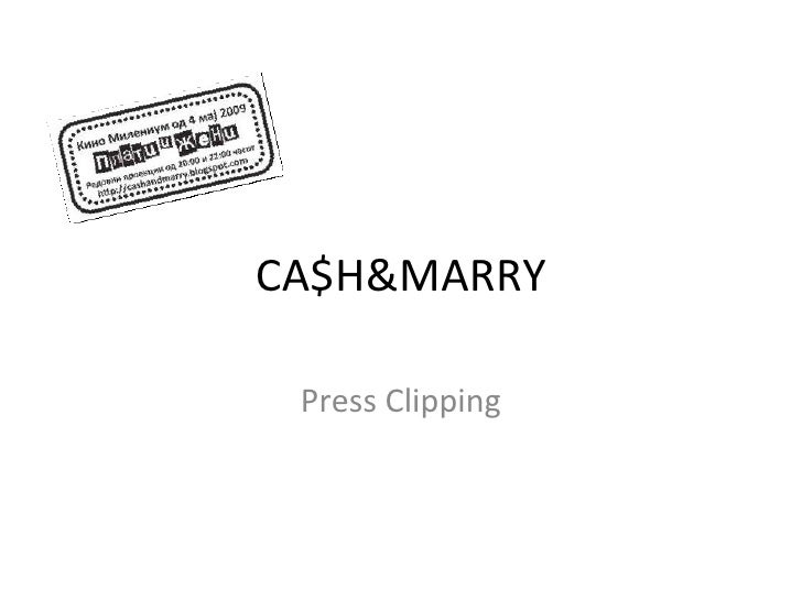"""Cash&Marry"" in the media"