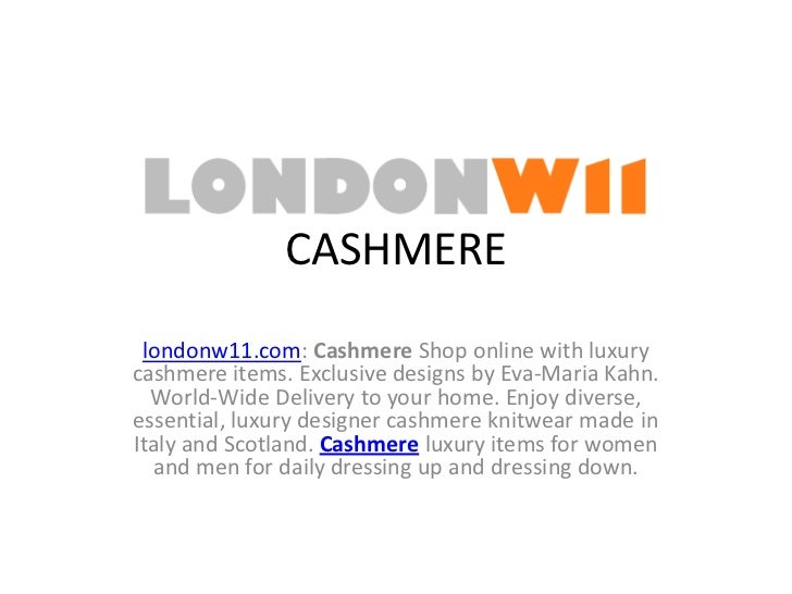 Cashmere Collection LondonW11