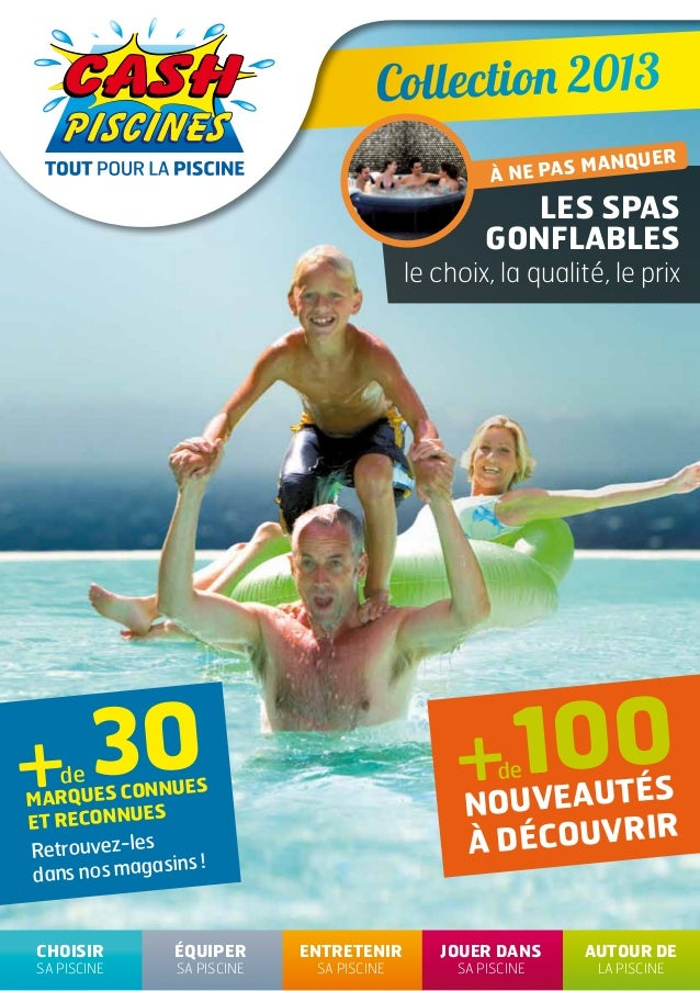 Cash piscines catalogue 2013 equiper sa piscine