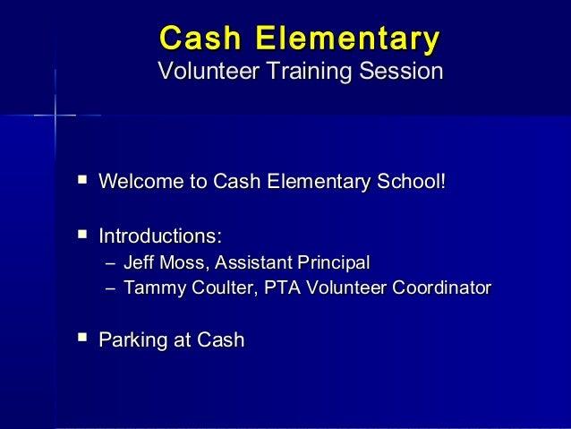 Cash Volunteer Orientation 9 18 09