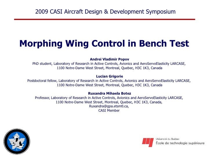 Morphing Wing Control in Bench Test   Andrei Vladimir Popov PhD student, Laboratory of Research in Active Controls, Avioni...