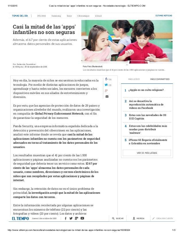 1/10/2015 Casilamitaddelas'apps'infantilesnosonsegurasNovedadestecnologíaELTIEMPO.COM http://www.eltiempo....