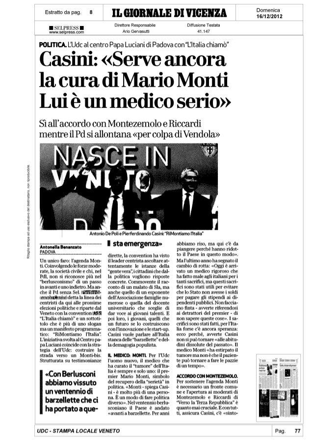 Casini: Serve ancora la cura di Mario Monti. Lui è un medico serio