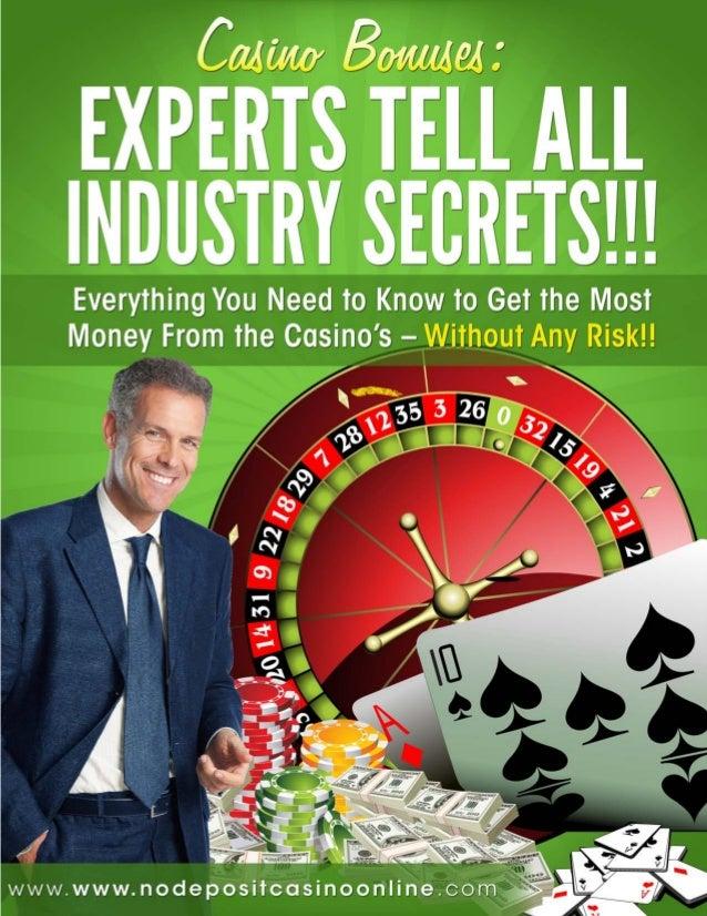 Casino Bonuses: Experts Tell All Industry Secrets
