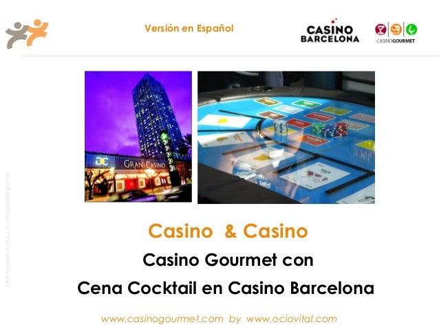 CASINO&CASINO Gourmet en Casino de Barcelona by ocio vital