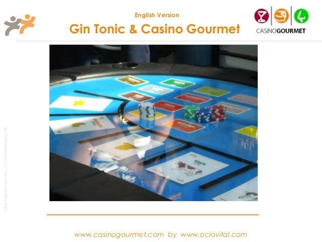 Gin Tonic & Casino Gourmet - English