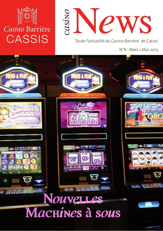 News     casino              Toute l'actualité du Casino Barrière de Cassis                                      N°6 : Mar...