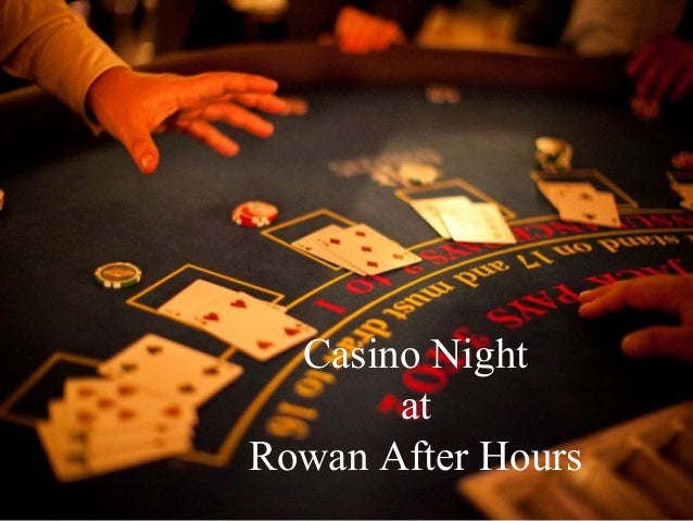Casino Night at Rowan After Hours