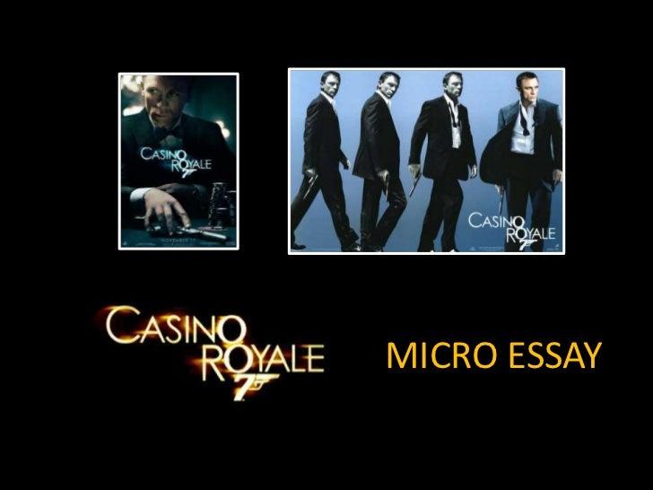 Casino royale micro essay