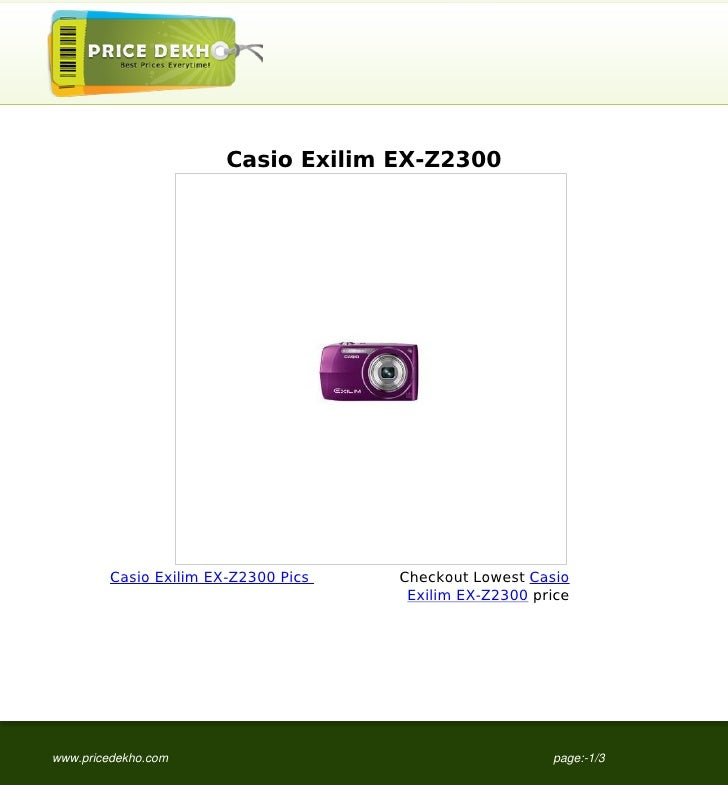 Casio Exilim EX-Z2300         Casio Exilim EX-Z2300 Pics   Checkout Lowest Casio                                       Exi...