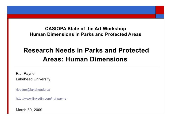 CASIOPA State of the Art Workshop  Human Dimensions in Parks and Protected Areas  Research Needs in Parks and Protected Ar...
