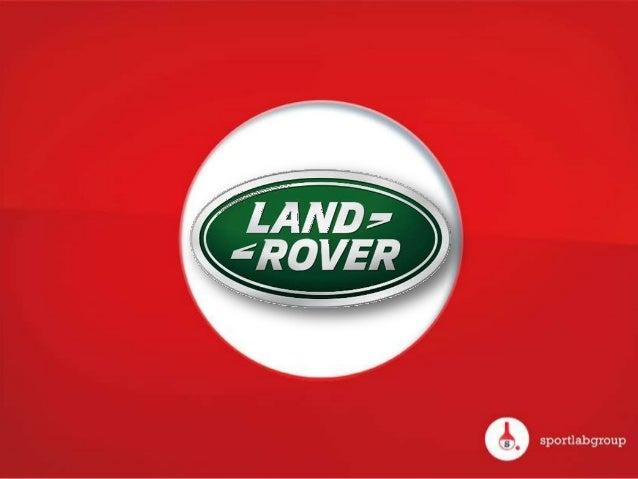 NOTRE IDÉE     « LAND ROVER, SPONSOR ANGLAIS DU             RUGBY FRANCAIS »Création d'un concept de prise de parole : « L...
