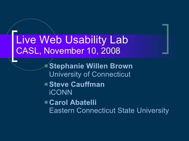 """Live Web Usability Lab,"" CASL 2008"