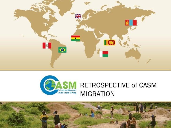 RETROSPECTIVE of CASM MIGRATION