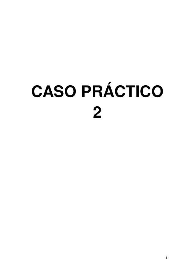 1 CASO PRÁCTICO 2