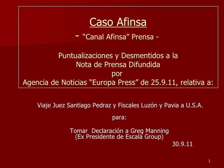 """Caso Afinsa -  """"Canal Afinsa"""" Prensa -   Puntualizaciones y Desmentidos a la  Nota de Prensa Difundida por  Agencia de Not..."""