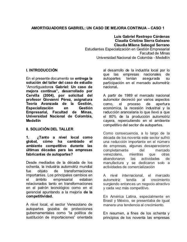 AMORTIGUADORES GABRIEL: UN CASO DE MEJORA CONTINUA – CASO 1                                                    Luis Gabrie...