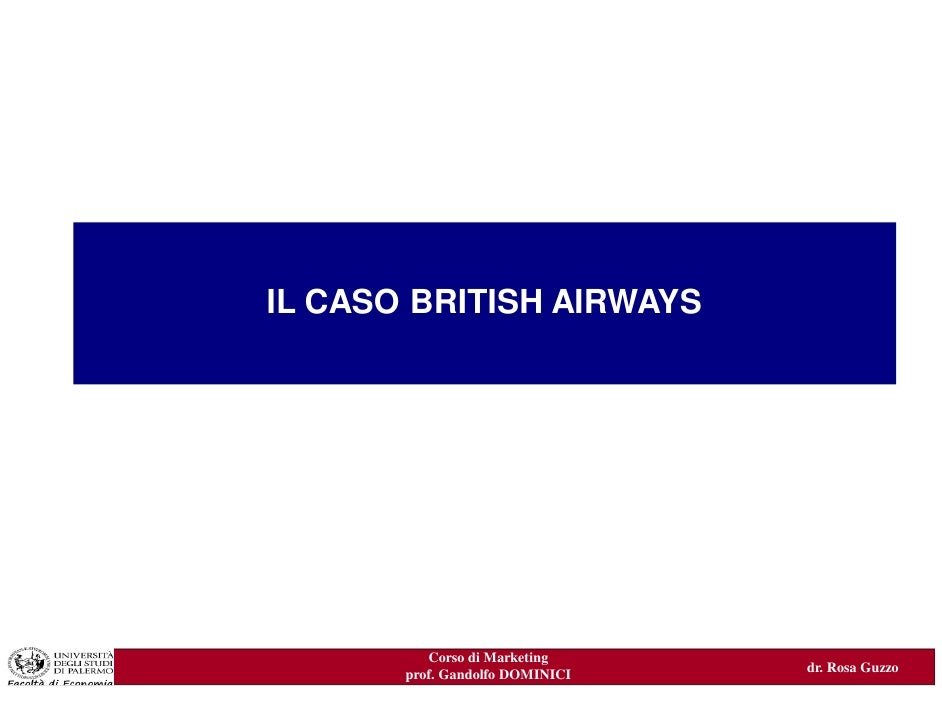 IL CASO BRITISH AIRWAYSIL PROCESSO DI MARKETING:         come iniziare            Corso di Marketing                      ...