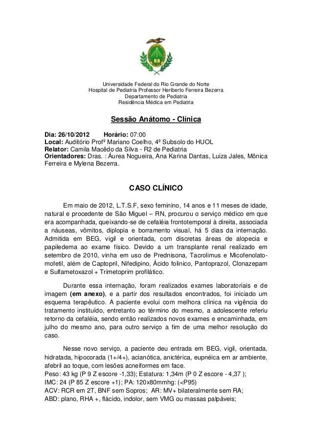 Universidade Federal do Rio Grande do Norte               Hospital de Pediatria Professor Heriberto Ferreira Bezerra      ...