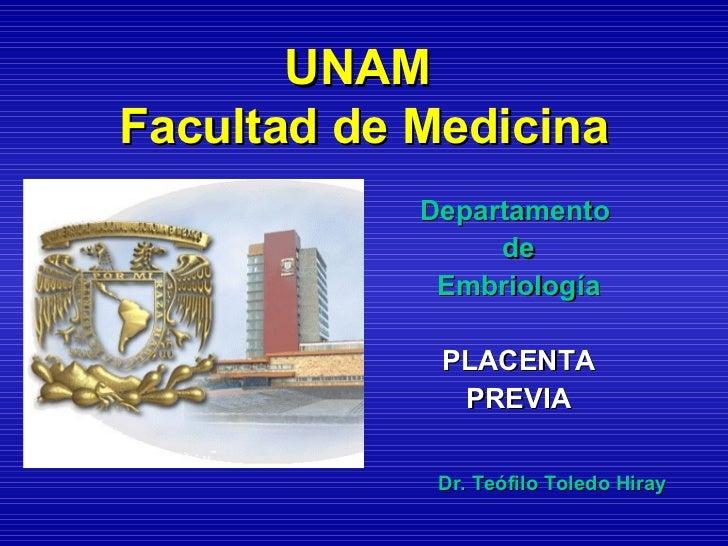 UNAMFacultad de Medicina            Departamento                 de             Embriología             PLACENTA          ...