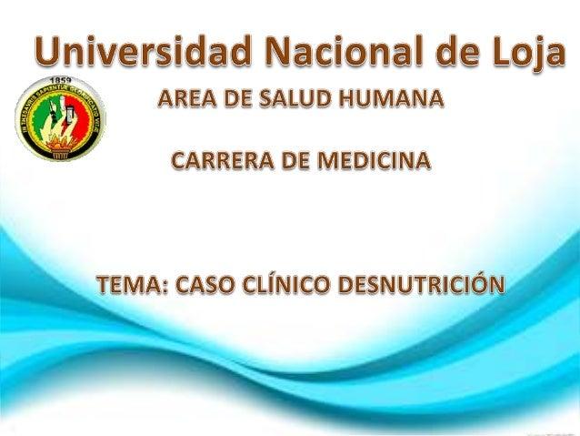 Caso clínico Desnutrición Infantil