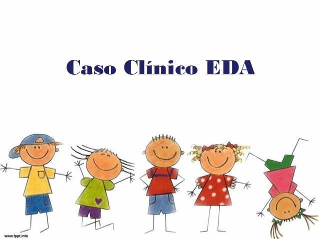 Caso Clínico EDA