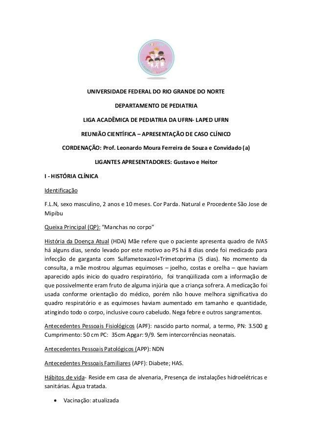 UNIVERSIDADE FEDERAL DO RIO GRANDE DO NORTE DEPARTAMENTO DE PEDIATRIA LIGA ACADÊMICA DE PEDIATRIA DA UFRN- LAPED UFRN REUN...