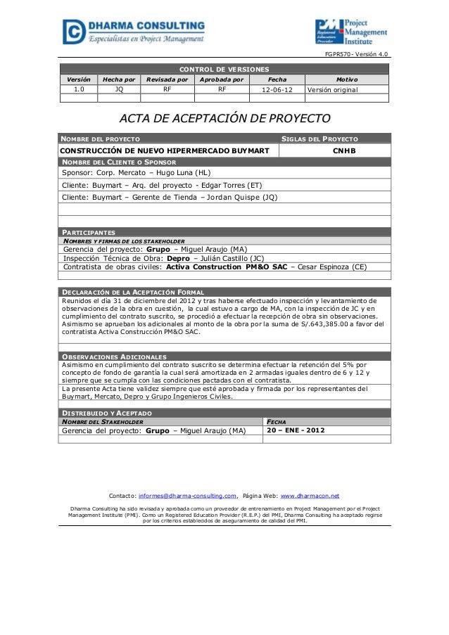 FGPR570- Versión 4.0CONTROL DE VERSIONESVersión Hecha por Revisada por Aprobada por Fecha Motivo1.0 JQ RF RF 12-06-12 Vers...