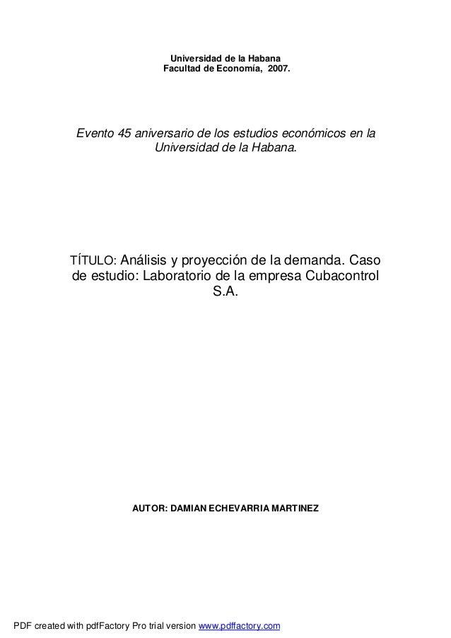 Universidad de la Habana Facultad de Economía, 2007.  Evento 45 aniversario de los estudios económicos en la Universidad d...