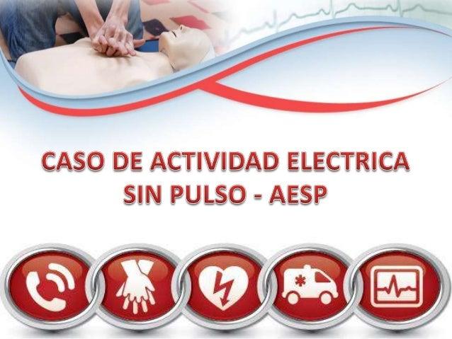 Caso de actividad electrica sin pulso