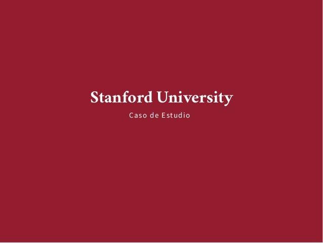 Caso de estudio stanford university