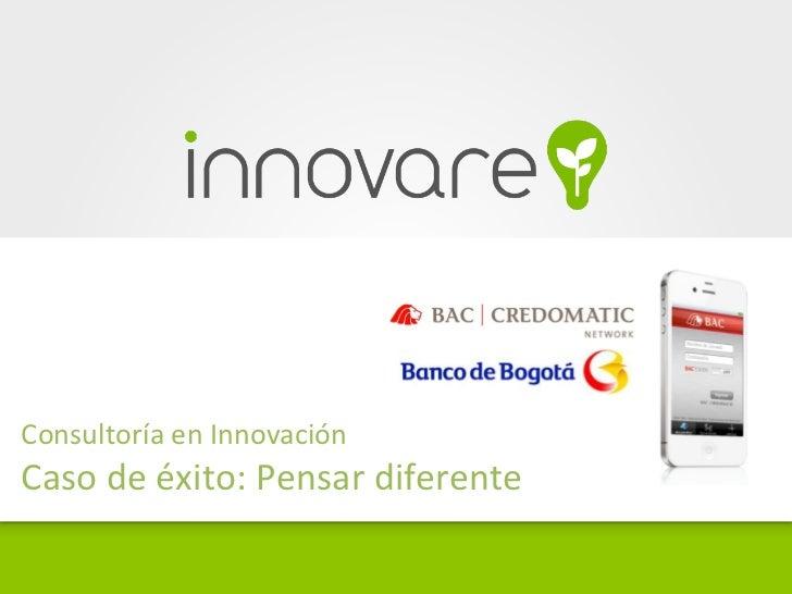 Consultoría en Innovación Caso de éxito: Pensar diferente