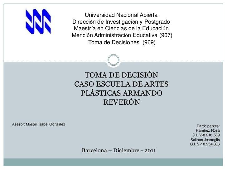 Universidad Nacional Abierta                                 Dirección de Investigación y Postgrado                       ...