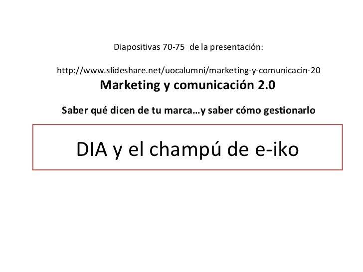 Caso dia supermercados marketing 2.0
