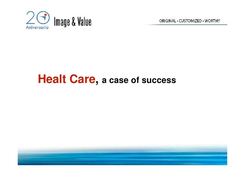 Health Care Success Story
