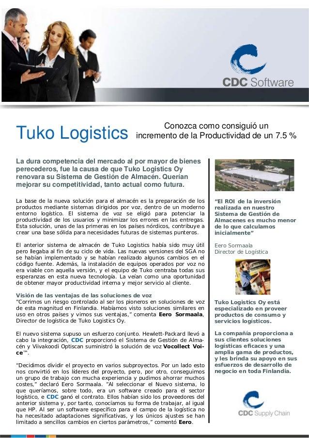 Tuko Logistics La dura competencia del mercado al por mayor de bienes perecederos, fue la causa de que Tuko Logistics Oy r...