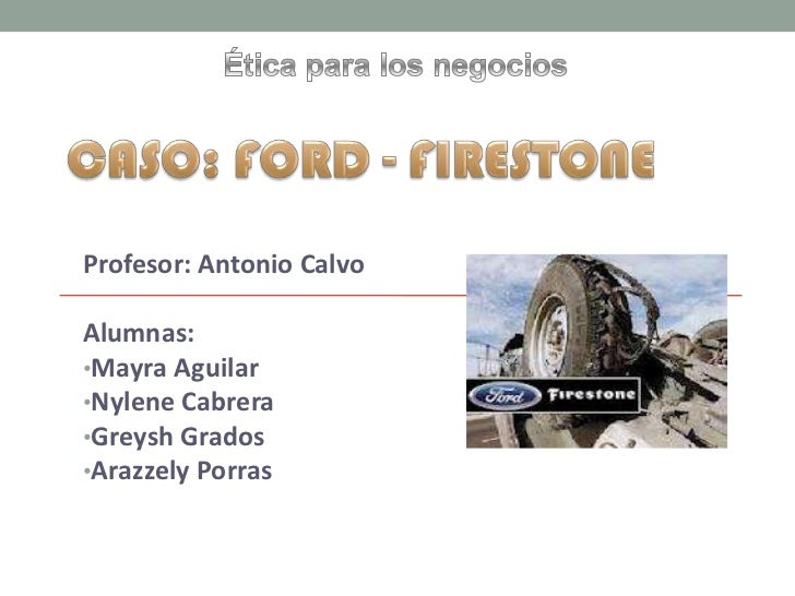 ford/firestone case study essay View essay - ford-firestone case analysis from business 1012 at university of california,  where i can find study resources for nearly all my courses,.