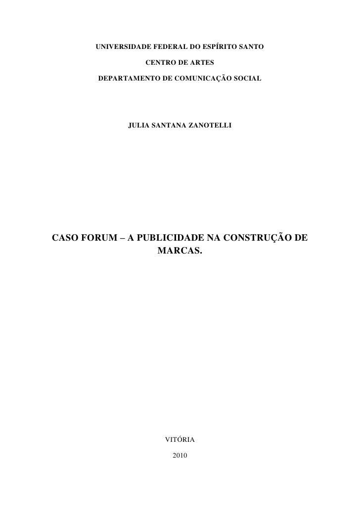 UNIVERSIDADE FEDERAL DO ESPÍRITO SANTO                    CENTRO DE ARTES         DEPARTAMENTO DE COMUNICAÇÃO SOCIAL      ...