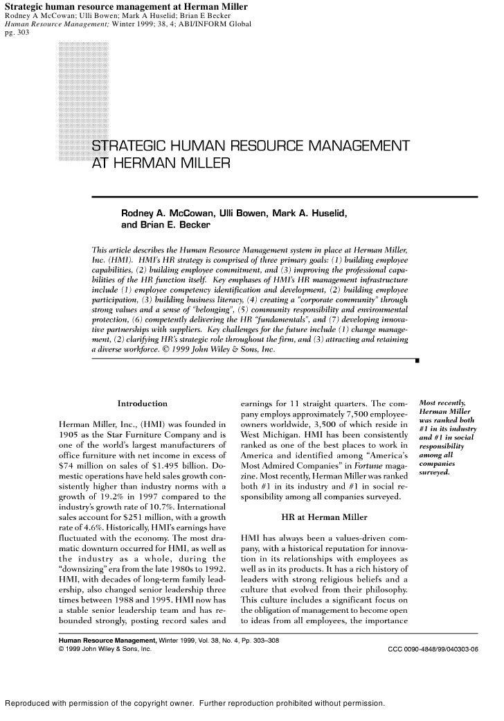 Strategic human resource management at Herman Miller Rodney A McCowan; Ulli Bowen; Mark A Huselid; Brian E Becker Human Re...