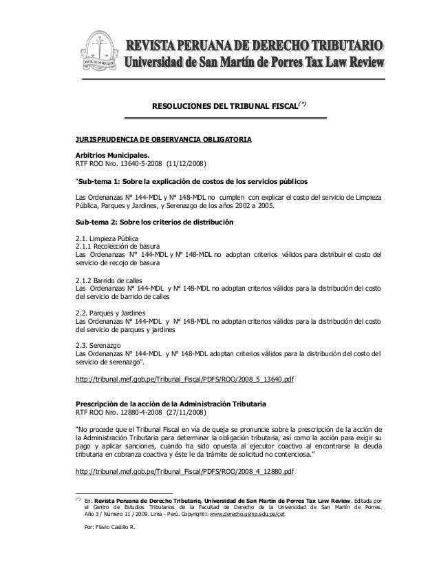 RESOLUCIONES DEL TRIBUNAL FISCAL(*)  JURISPRUDENCIA DE OBSERVANCIA OBLIGATORIA  Arbitrios Municipales.  RTF ROO Nro. 13640...