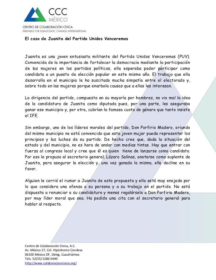 El caso de Juanita del Partido Unidos VenceremosJuanita es una joven entusiasta militante del Partido Unidos Venceremos (P...
