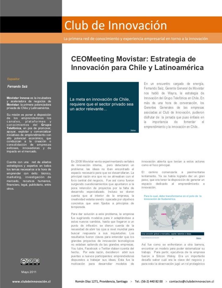 CEOMeeting Movistar: Estrategia de                                          Innovación para Chile y LatinoaméricaExpositor...