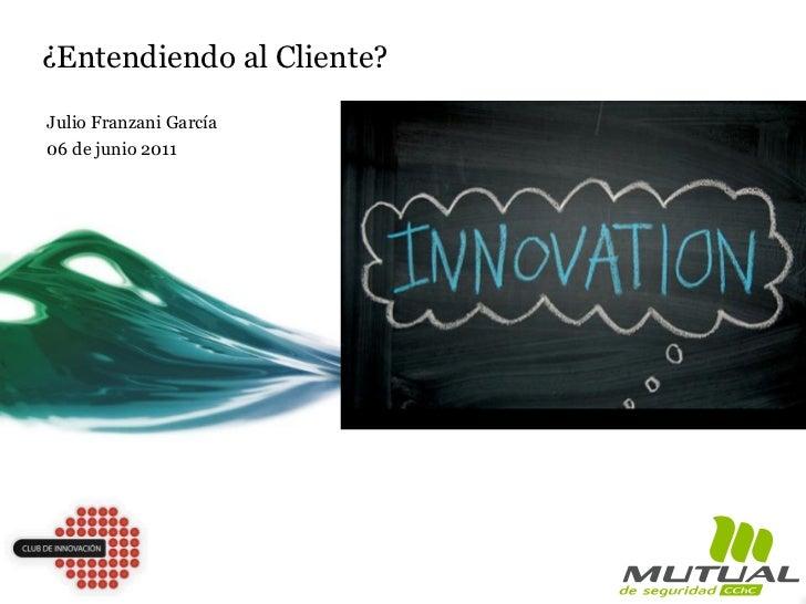 Caso Mutual de Seguridad: Innovación con los Clientes