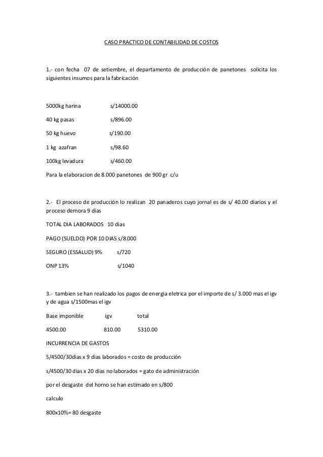CASO PRACTICO DE CONTABILIDAD DE COSTOS1.- con fecha 07 de setiembre, el departamento de producción de panetones solicita ...