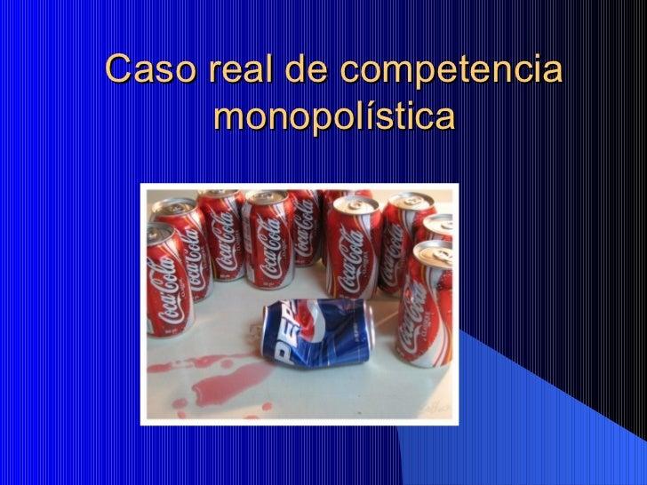 Caso real de competencia monopol stica - Casos de alcoholismo reales ...